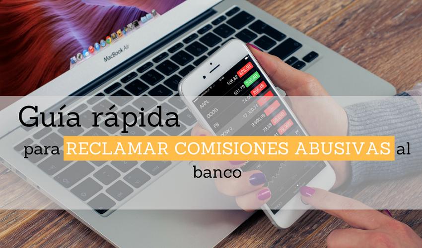 Pasos para reclamar comisiones bancarias