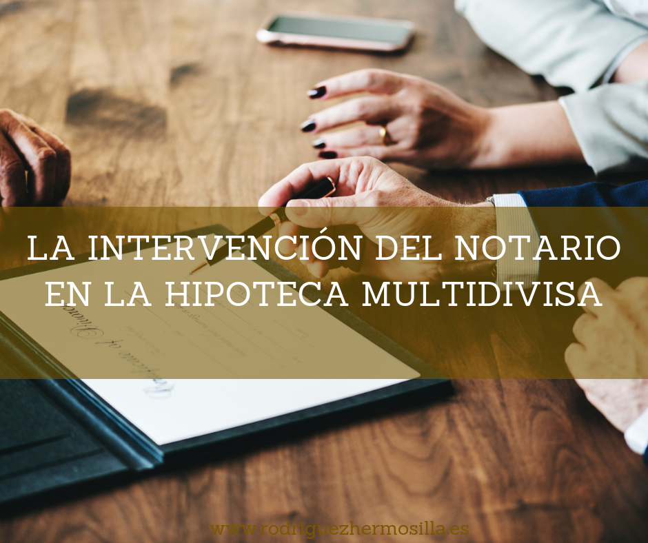 Es valida la hipoteca multidivisa si interviene un notario en la contratación
