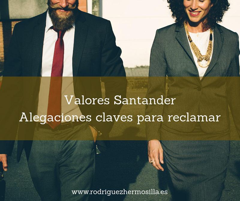 Alegaciones para reclamar Valores Santander